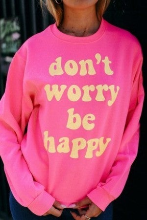Alphia - Dont Worry Be Happy Sweatshirt