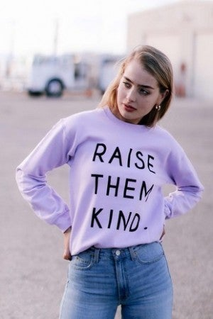 Alphia - Raise them Kind Graphic Sweatshirt