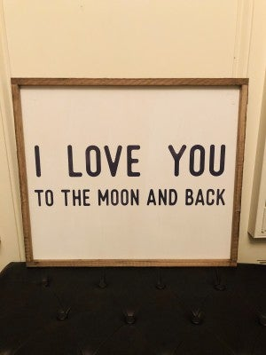 """I Love You to the Moon & Back"" Framed Wood Sign"