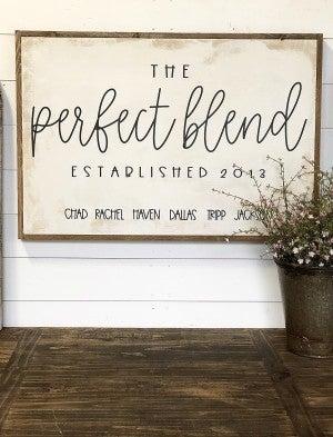 Perfect Blend Custom Sign