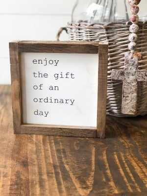 """Gift of a Day"" Framed Wood Sign"