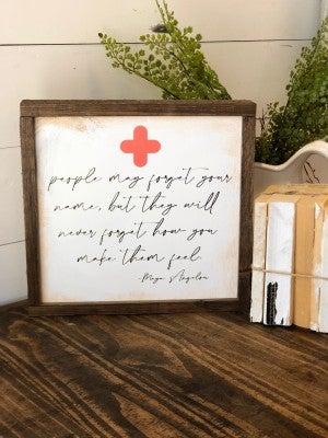 """How you make people feel"" Framed Wood Sign"