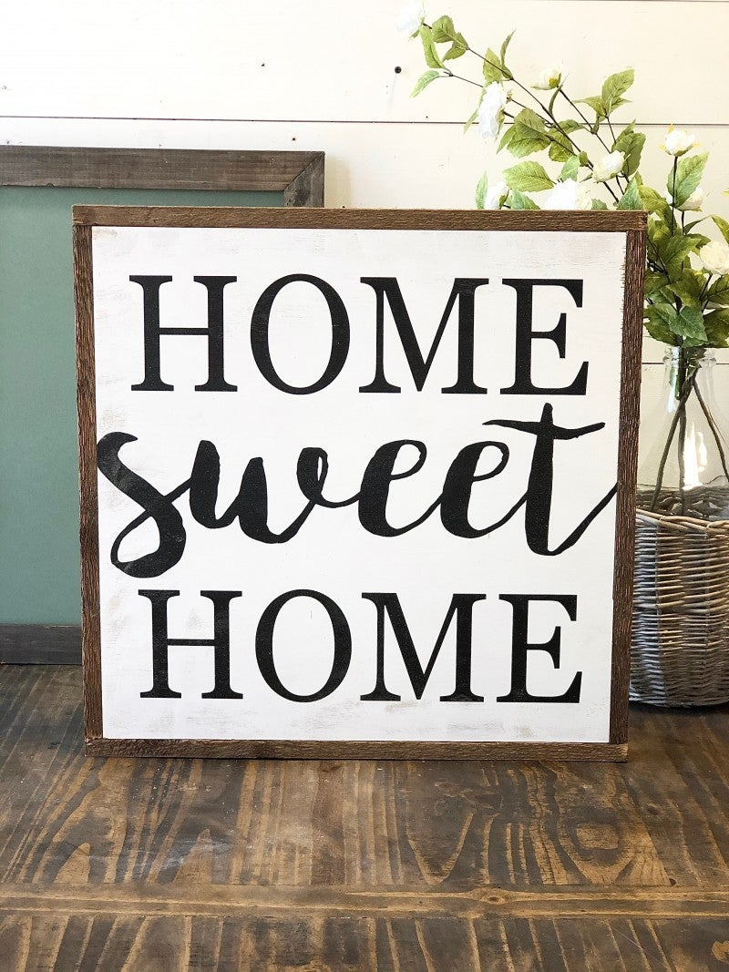 """Home Sweet Home"" Framed Wood Sign"