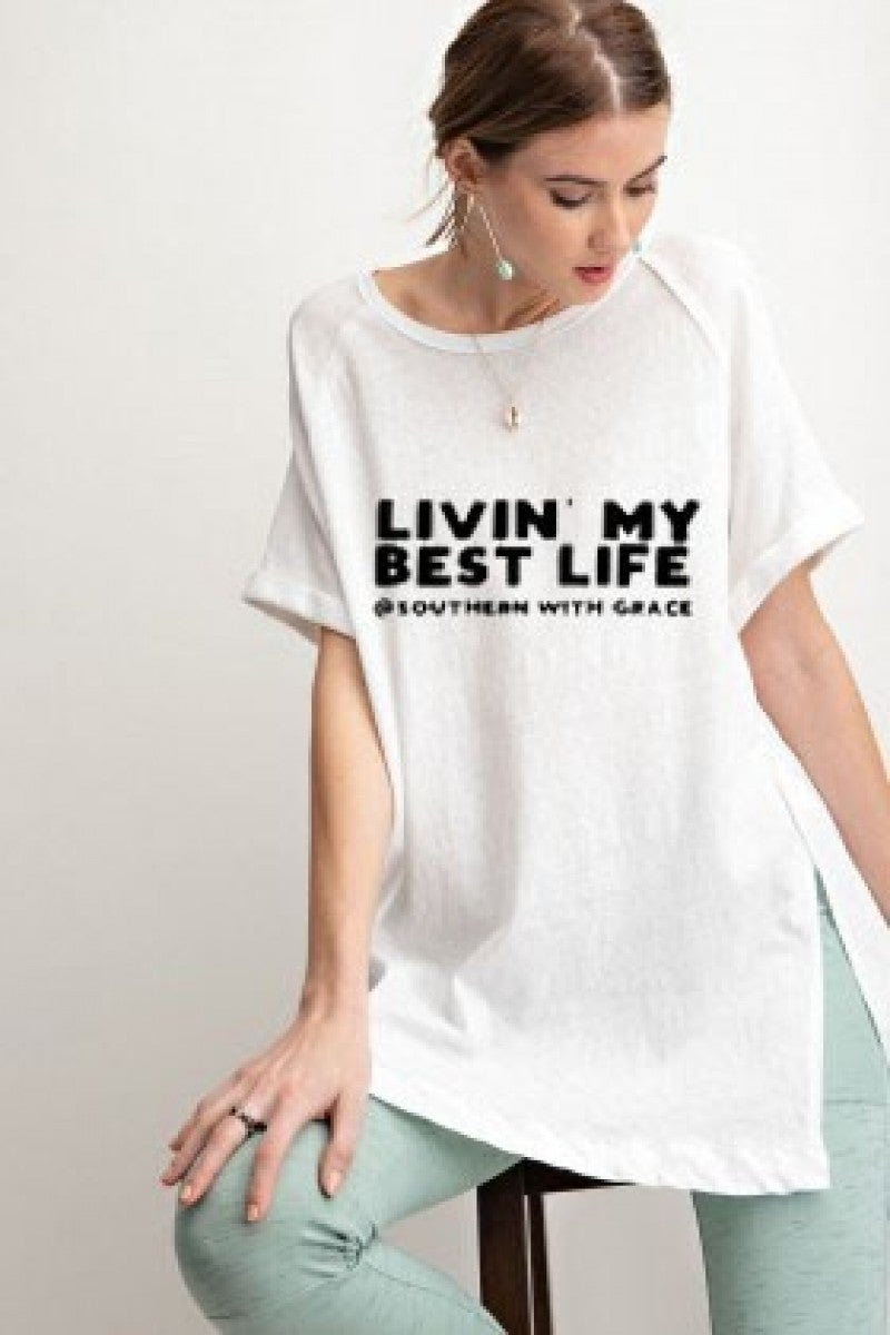 """Livin' My Best Life"" SWG Shirt"