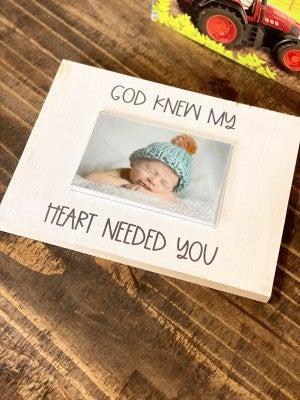 God Knew My Heart Needed You White Wash Frame