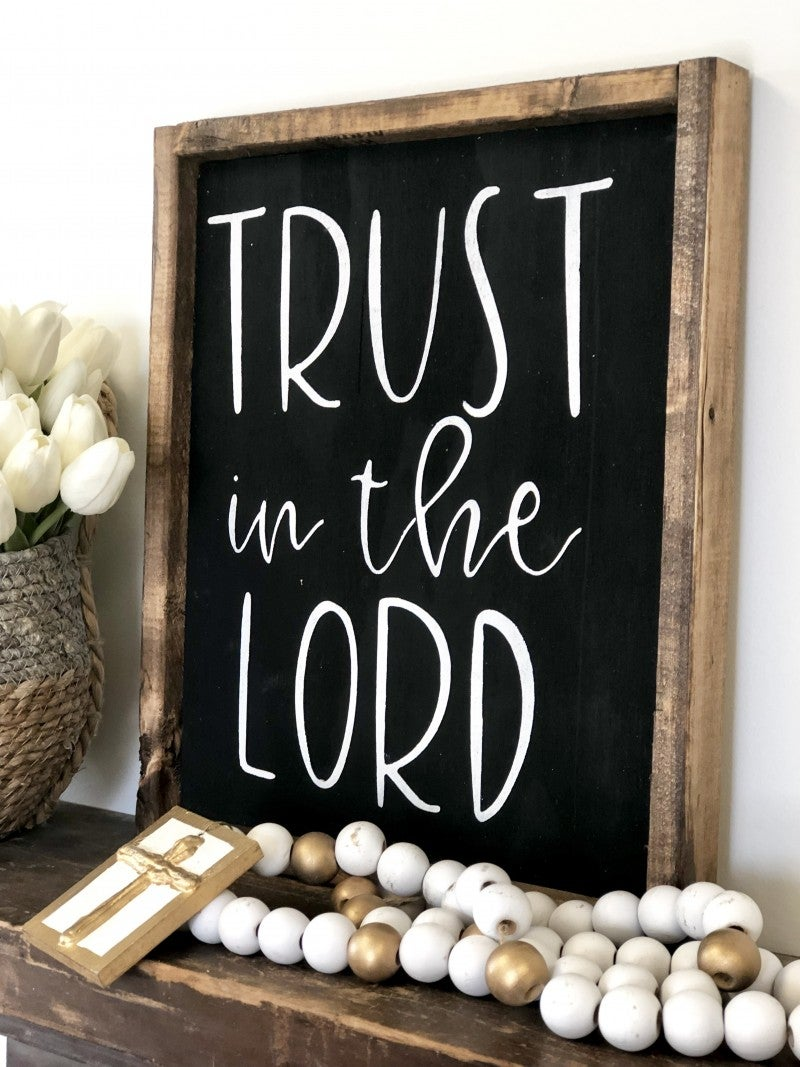 Trust in the Lord Sign