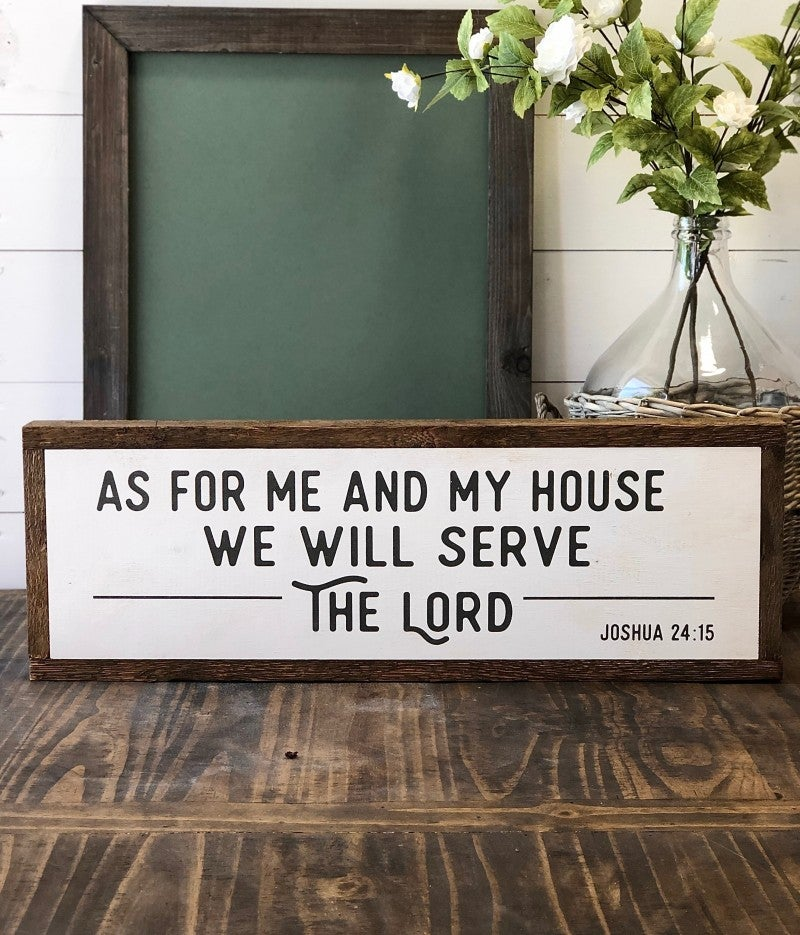 """As For Me and My House"" Framed Wood Sign"