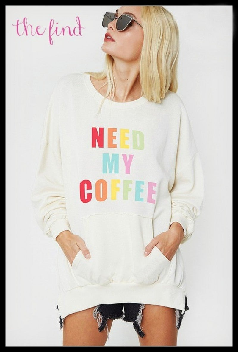 """Need My Coffee"" Sweatshirt"