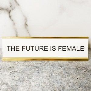 The Future Is Female - Mini Mantra