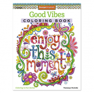Enjoy This Moment - Coloring Book