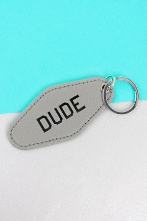 Dude - Keychain