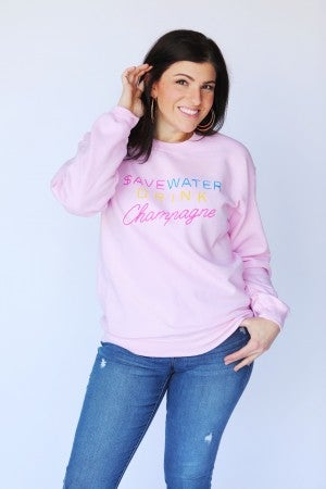 Save Water Drink Champagne Crewneck Sweatshirt