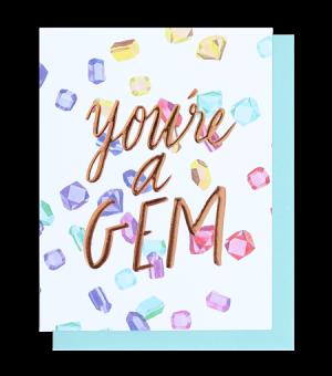 You're A Gem - Card