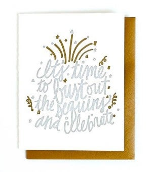 Bust Out The Sequins - Letterpress Card
