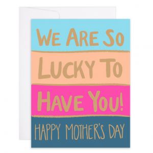 So Lucky To Have You Letterpress Gold Foil Card