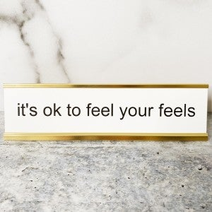 it's ok to feel your feels - Mini Mantra