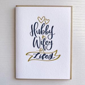 Hubby & Wifey for Lifey Letterpress Card