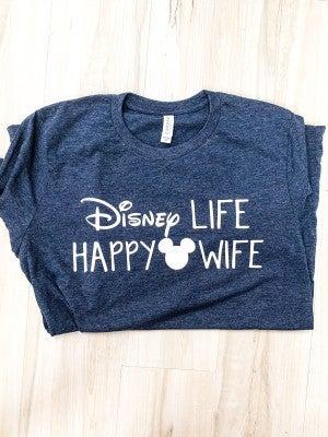 Disney Life Happy Wife Tee